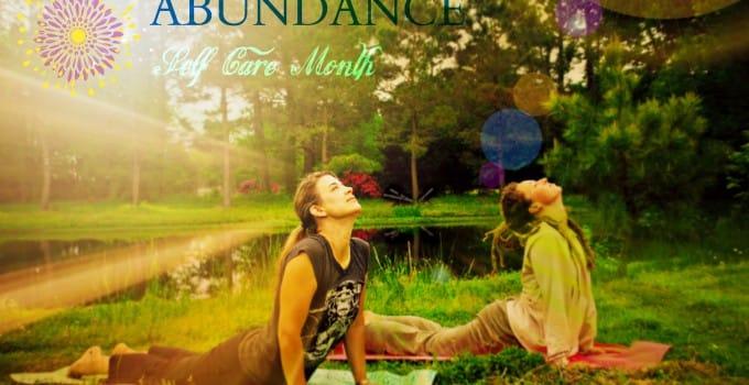 May – Abundance Self-Care Month!