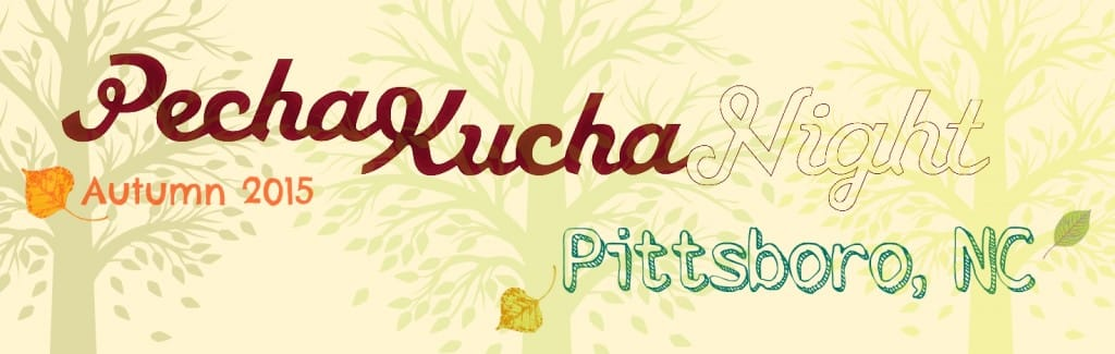 Fall Pecha Kucha Night 2015