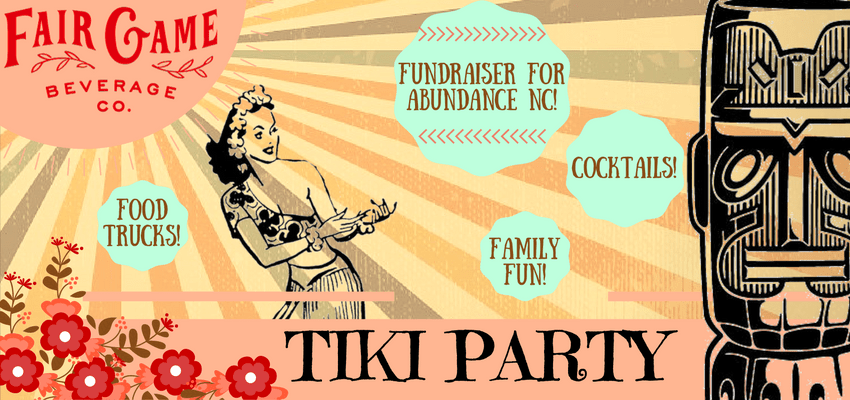 Tiki Party! Fundraiser for Abundance NC!
