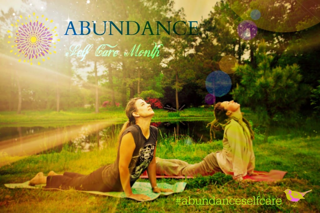 May – Abundance Self-Care Month!