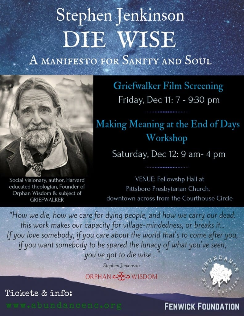 DIE WISE: Making Meaning at the End of Days with Stephen Jenkinson