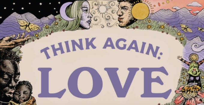 THINK AGAIN: LOVE