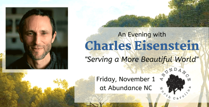 An Evening with Charles Eisenstein – Serving a More Beautiful World